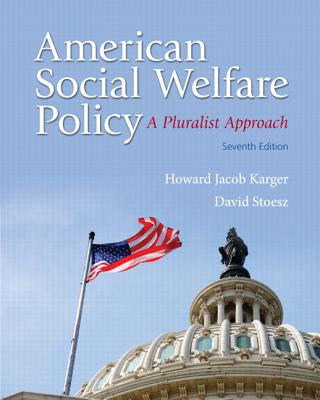 American Social Welfare Policy + Mysearchlab With Etext Access Card By Karger, Howard Jacob/ Stoesz, David