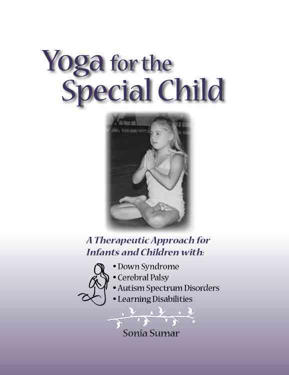 Yoga for the Special Child By Sumar, Sonia/ Volk, Jeffrey (TRN)/ Marusso, Adriana (TRN)/ Dinis, Leonardo (ILT)